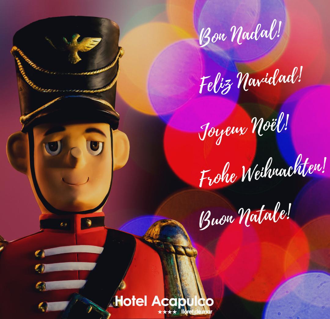 Feliz Navidad Joyeux Noel 2019.Joyeux Noel Et Bonne 2019 Hotel Acapulco Lloret De Mar