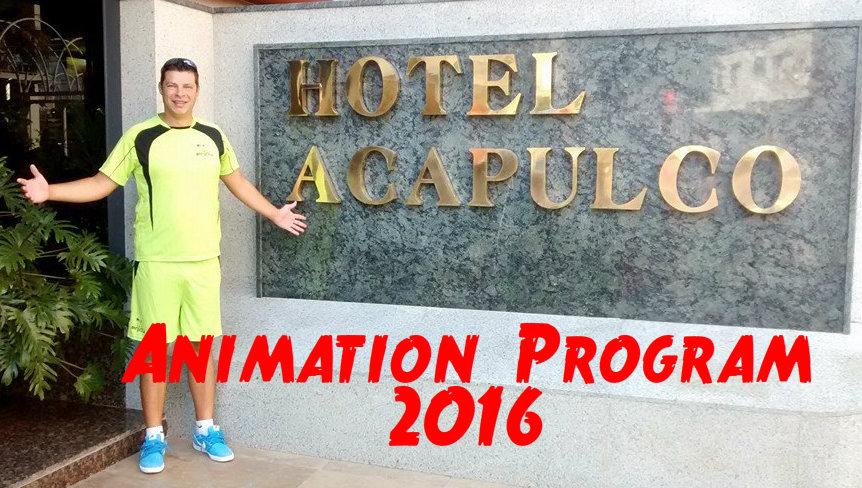 Animation 2016 - Hotel Acapulco Lloret